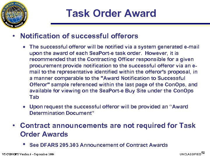 Task Order Award • Notification of successful offerors · The successful offeror will be