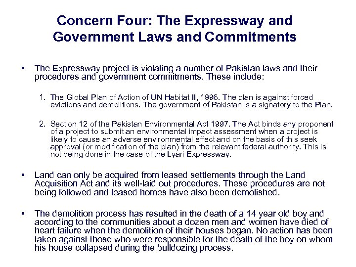 Concern Four: The Expressway and Government Laws and Commitments • The Expressway project is