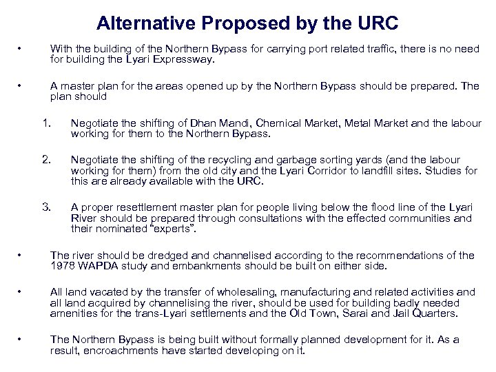 Alternative Proposed by the URC • With the building of the Northern Bypass for