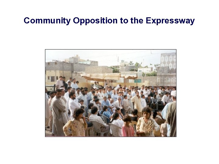 Community Opposition to the Expressway