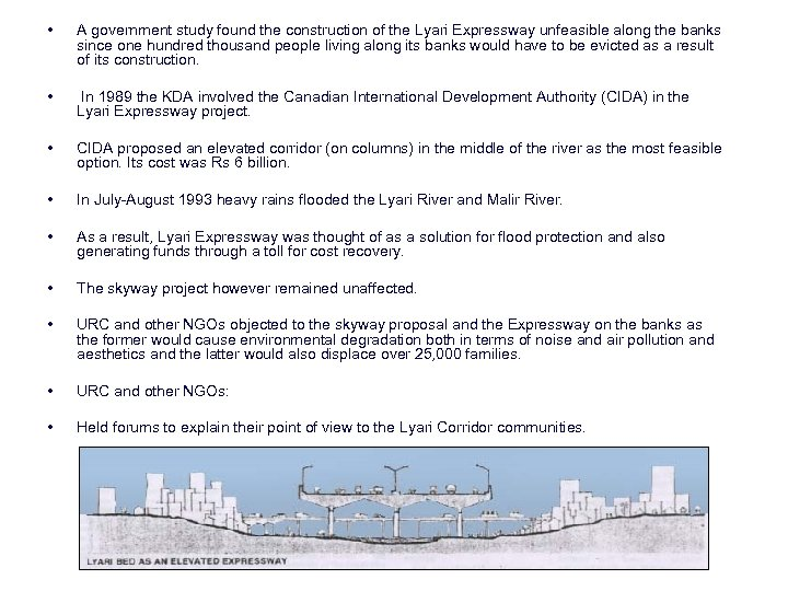 • A government study found the construction of the Lyari Expressway unfeasible along