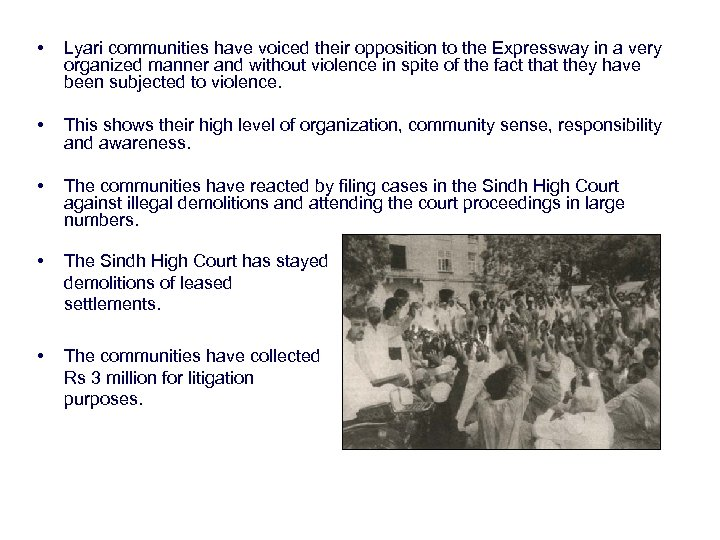 • Lyari communities have voiced their opposition to the Expressway in a very