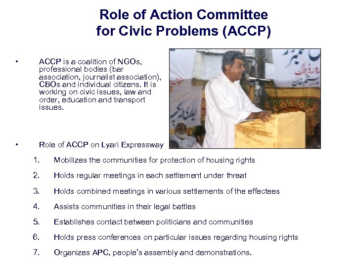 Role of Action Committee for Civic Problems (ACCP) • ACCP is a coalition of