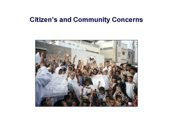 Citizen's and Community Concerns