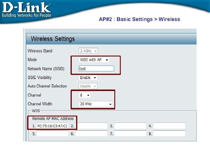 AP#2 : Basic Settings > Wireless