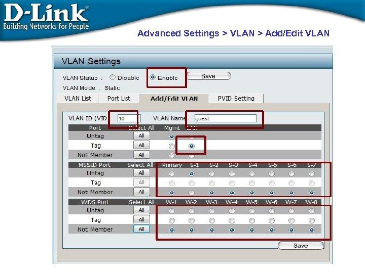 Advanced Settings > VLAN > Add/Edit VLAN