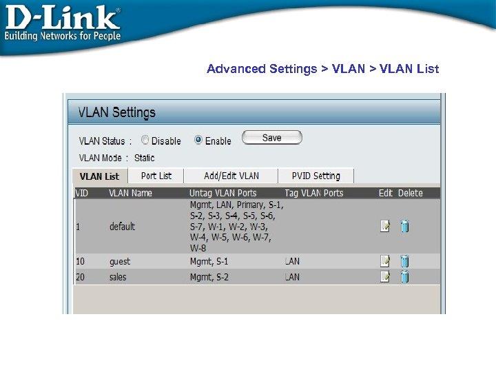 Advanced Settings > VLAN List