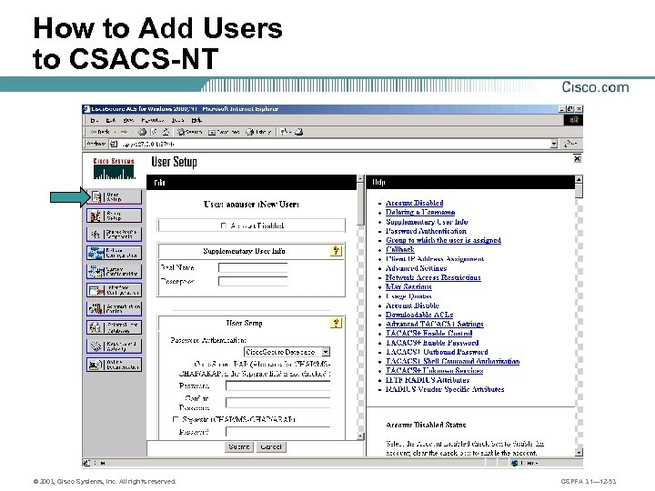 How to Add Users to CSACS-NT © 2003, Cisco Systems, Inc. All rights reserved.