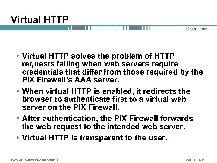 Virtual HTTP • Virtual HTTP solves the problem of HTTP requests failing when web