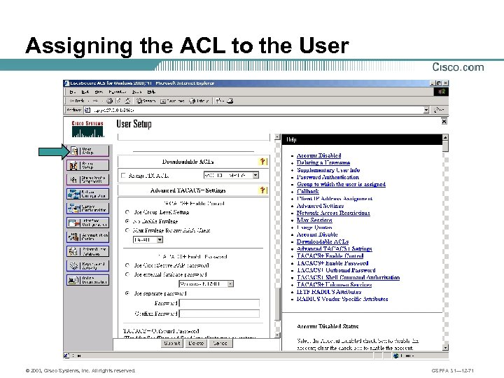 Assigning the ACL to the User © 2003, Cisco Systems, Inc. All rights reserved.