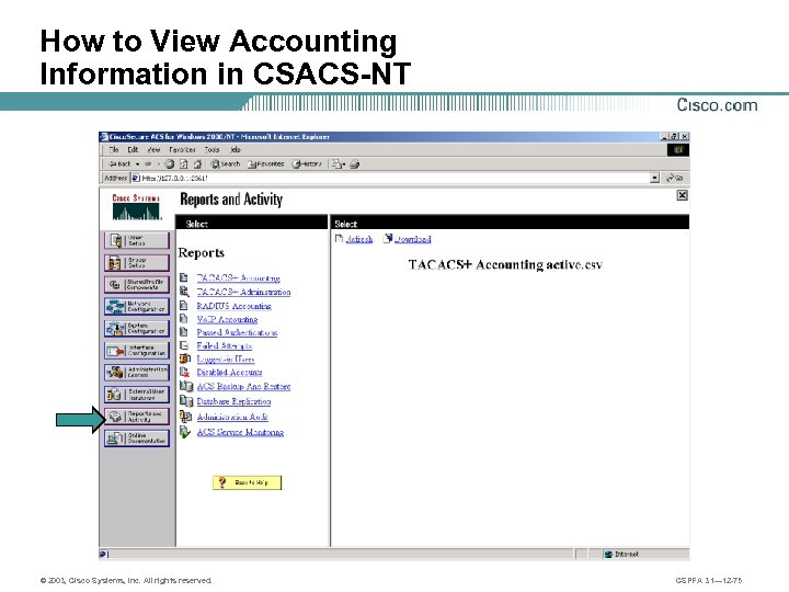 How to View Accounting Information in CSACS-NT © 2003, Cisco Systems, Inc. All rights