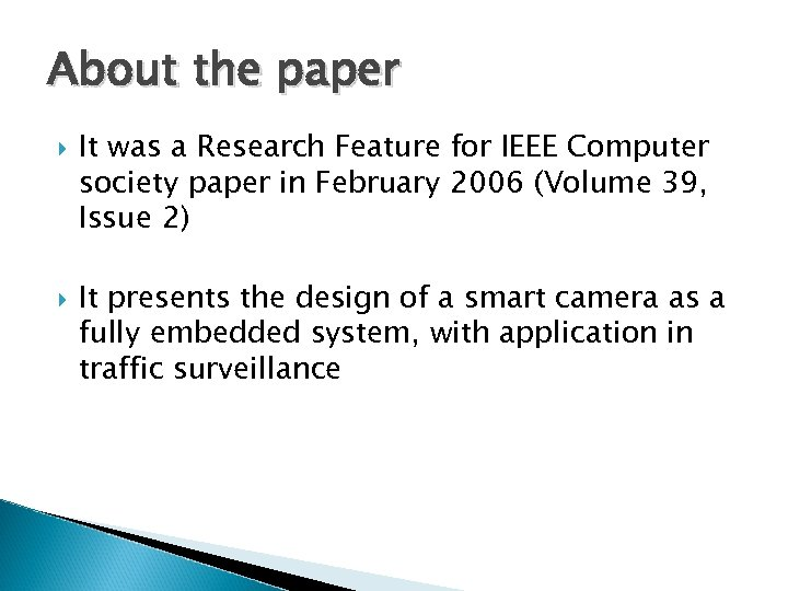 About the paper It was a Research Feature for IEEE Computer society paper in