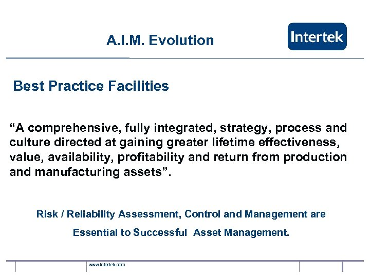 "A. I. M. Evolution Best Practice Facilities ""A comprehensive, fully integrated, strategy, process and"