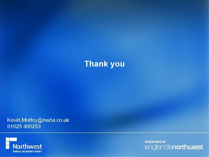 Thank you Kevin. Morley@nwda. co. uk 01925 400253