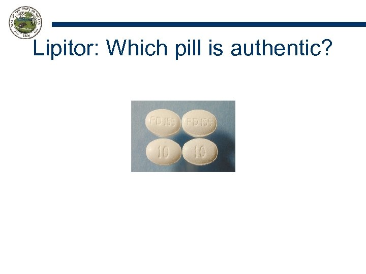 Lipitor: Which pill is authentic?