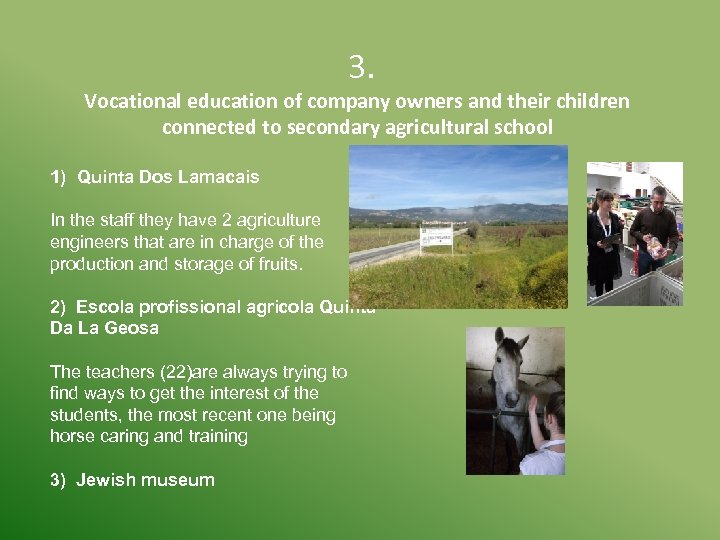 3. Vocational education of company owners and their children connected to secondary agricultural