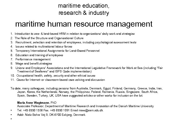 maritime education, research & industry maritime human resource management 1. Introduction to sea- &