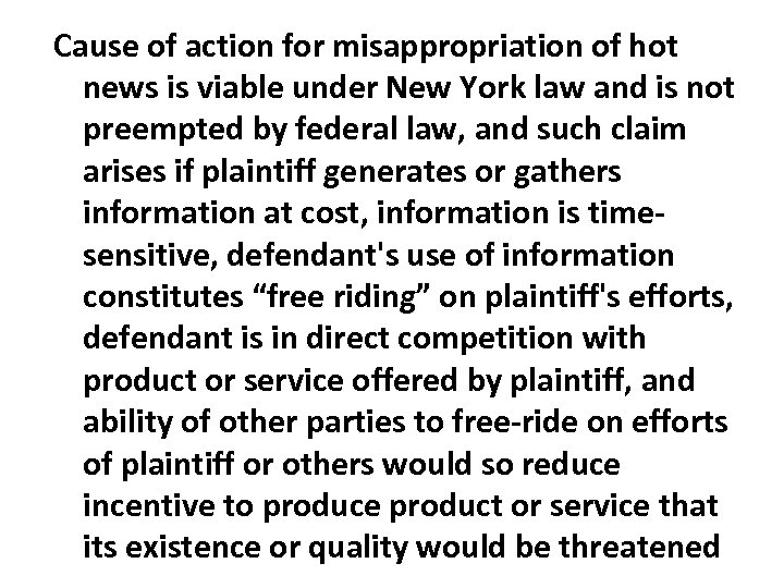 Cause of action for misappropriation of hot news is viable under New York law