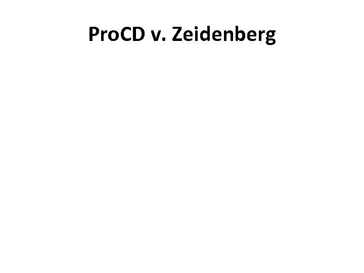 Pro. CD v. Zeidenberg