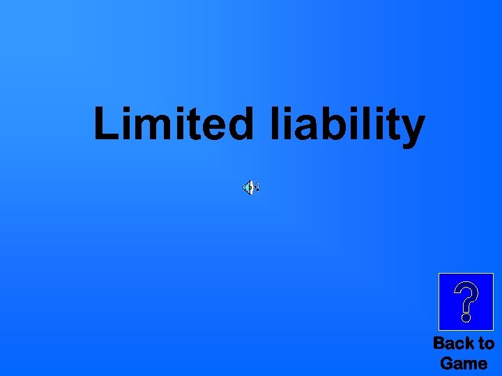 Limited liability Back to Game