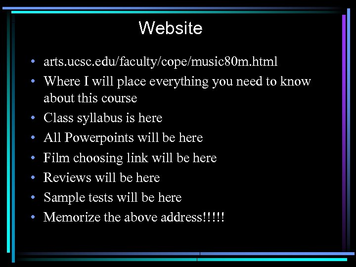 Website • arts. ucsc. edu/faculty/cope/music 80 m. html • Where I will place everything