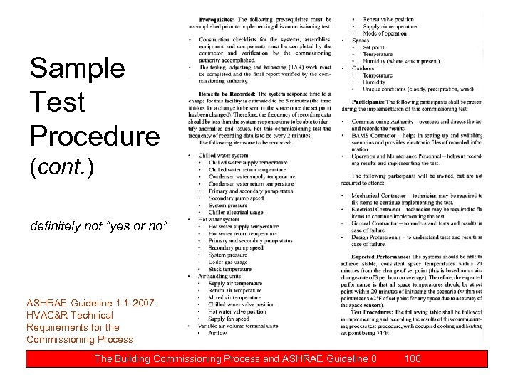"Sample Test Procedure (cont. ) definitely not ""yes or no"" ASHRAE Guideline 1. 1"