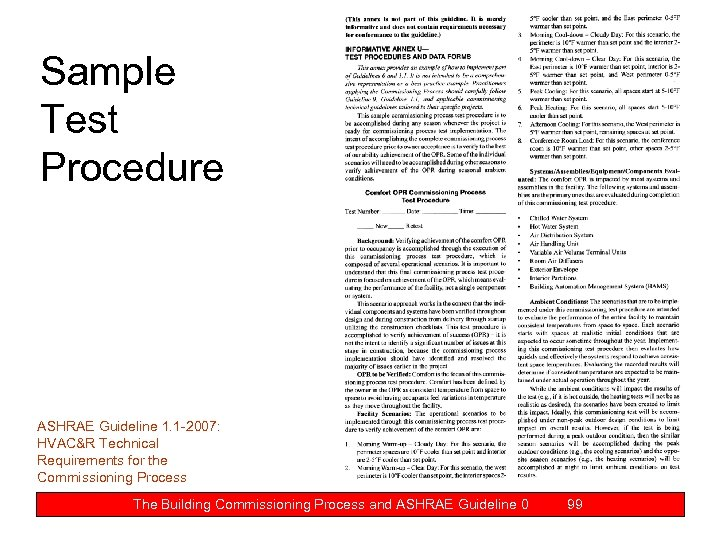 Sample Test Procedure ASHRAE Guideline 1. 1 -2007: HVAC&R Technical Requirements for the Commissioning