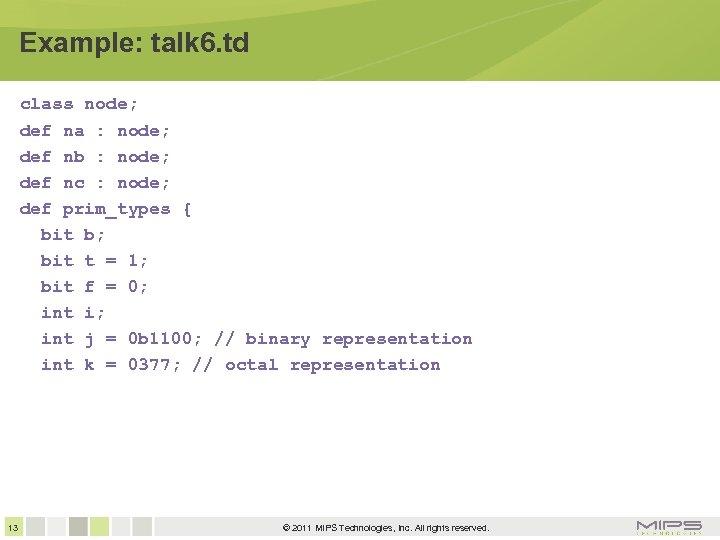Example: talk 6. td class node; def na : node; def nb : node;