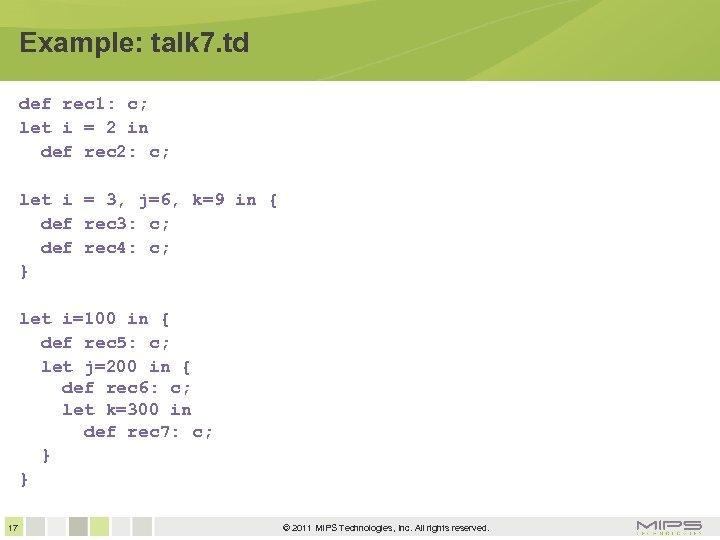 Example: talk 7. td def rec 1: c; let i = 2 in def