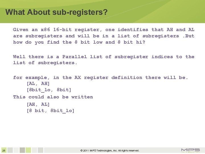 What About sub-registers? Given an x 86 16 -bit register, one identifies that AH