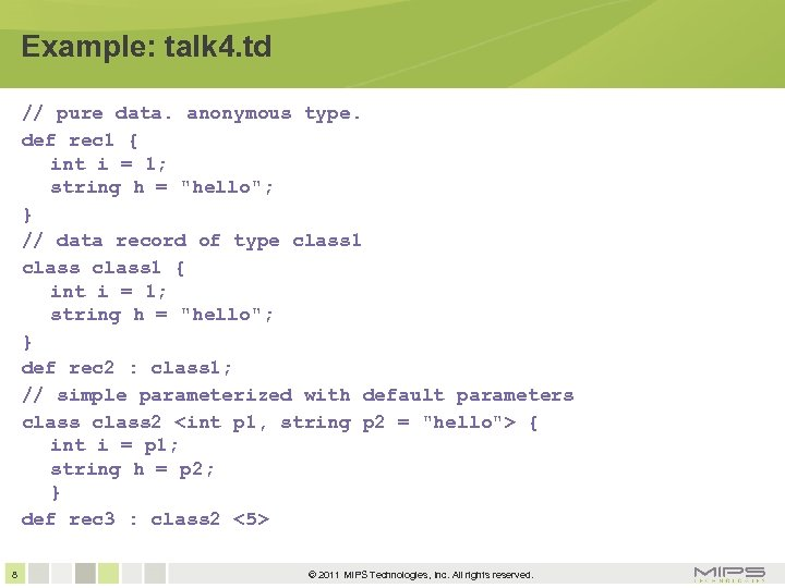 Example: talk 4. td // pure data. anonymous type. def rec 1 { int