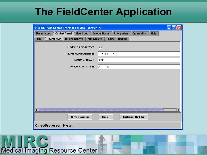 The Field. Center Application