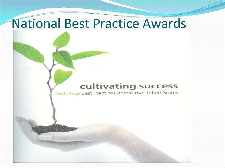 National Best Practice Awards