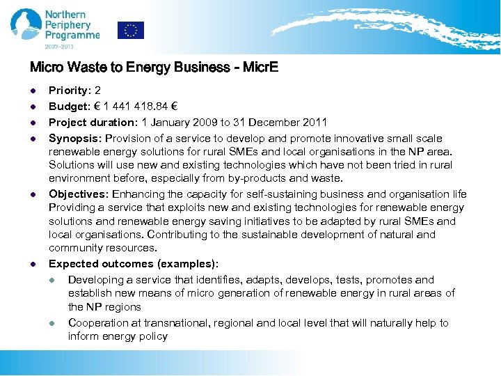 Micro Waste to Energy Business - Micr. E l l l Priority: 2 Budget: