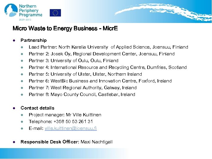 Micro Waste to Energy Business - Micr. E l Partnership l Lead Partner: North