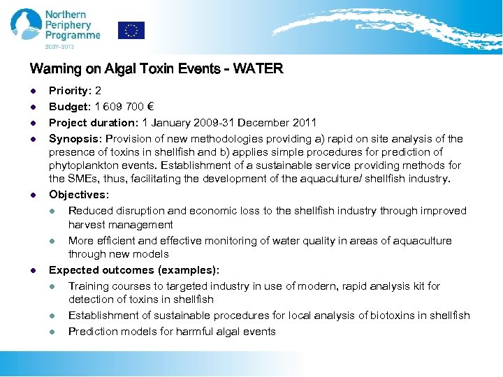 Warning on Algal Toxin Events - WATER l l l Priority: 2 Budget: 1