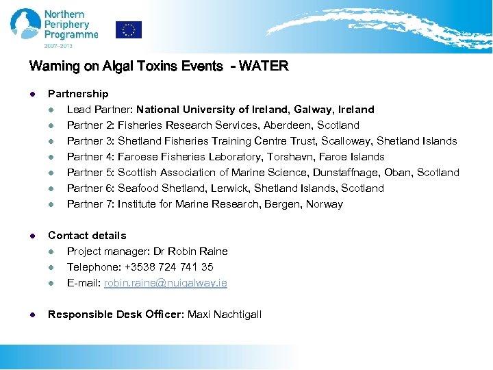 Warning on Algal Toxins Events - WATER l Partnership l Lead Partner: National University