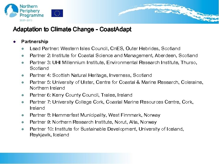 Adaptation to Climate Change - Coast. Adapt l Partnership l Lead Partner: Western Isles