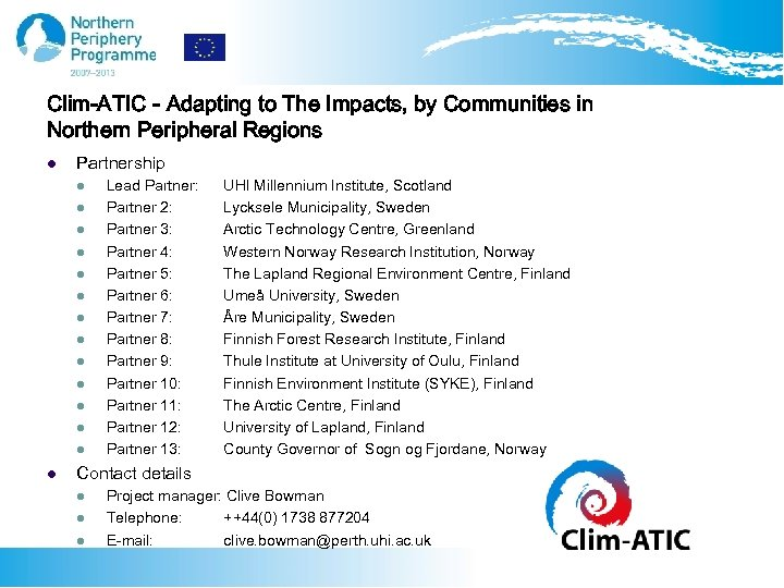 Clim-ATIC - Adapting to The Impacts, by Communities in Northern Peripheral Regions l Partnership