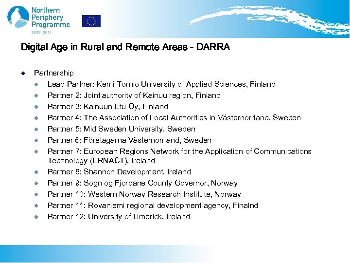 Digital Age in Rural and Remote Areas - DARRA l Partnership l Lead Partner: