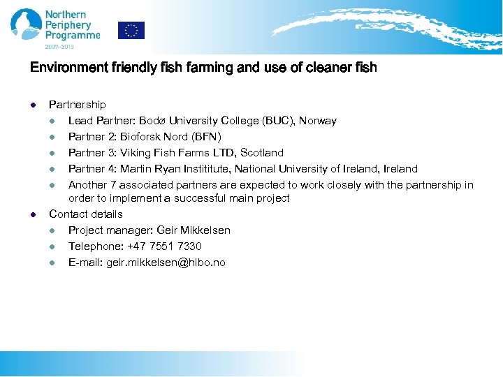 Environment friendly fish farming and use of cleaner fish l l Partnership l Lead