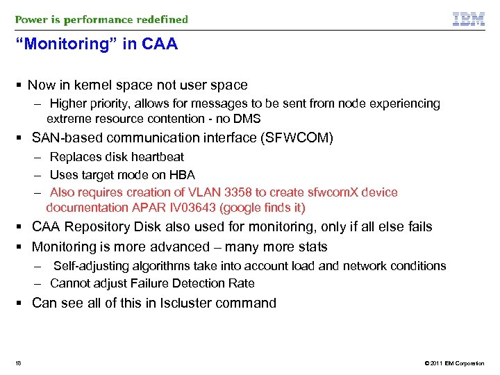 """Monitoring"" in CAA Now in kernel space not user space – Higher priority, allows"