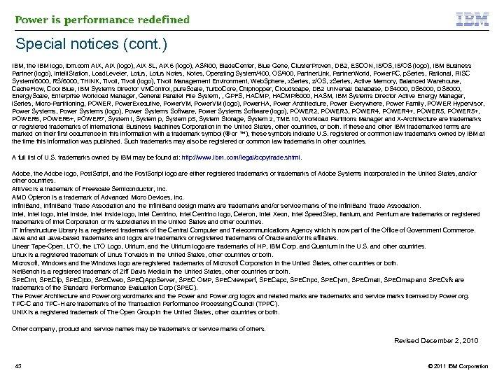 Special notices (cont. ) IBM, the IBM logo, ibm. com AIX, AIX (logo), AIX
