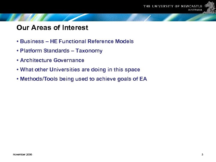 Our Areas of Interest • Business – HE Functional Reference Models • Platform Standards