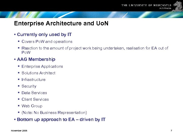 Enterprise Architecture and Uo. N • Currently only used by IT § Covers Po.