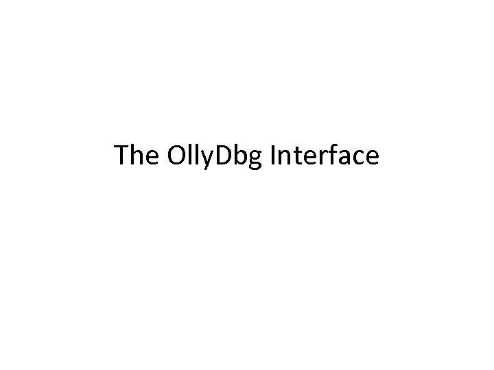 The Olly. Dbg Interface