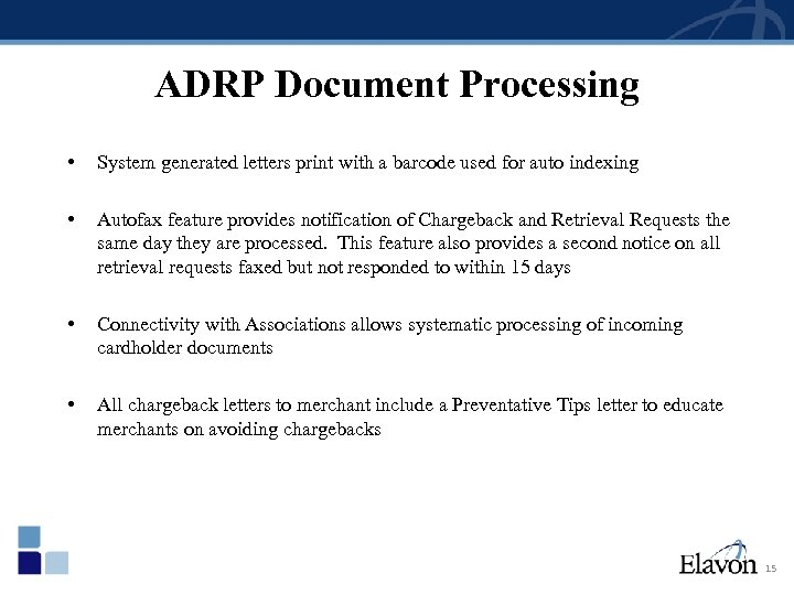 ADRP Document Processing • System generated letters print with a barcode used for auto