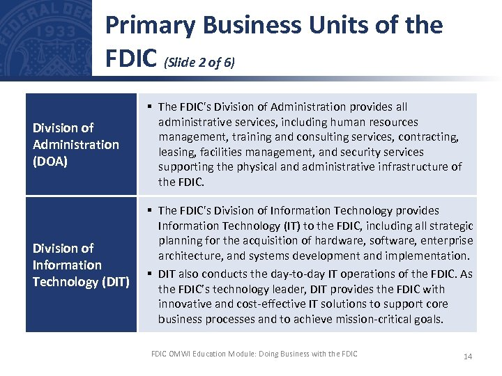 Primary Business Units of the FDIC (Slide 2 of 6) Division of Administration (DOA)