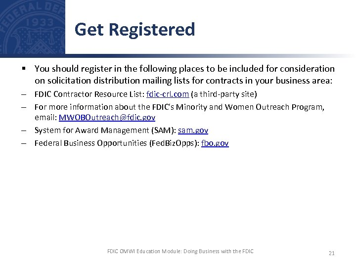 Get Registered § You should register in the following places to be included for