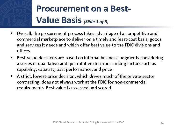 Procurement on a Best. Value Basis (Slide 1 of 3) § Overall, the procurement
